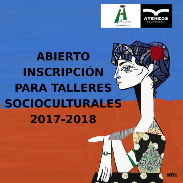 cartel de los TALLERES SOCIOCULTURALES ATENEO 2017 - 2018 de Dos Hermanas